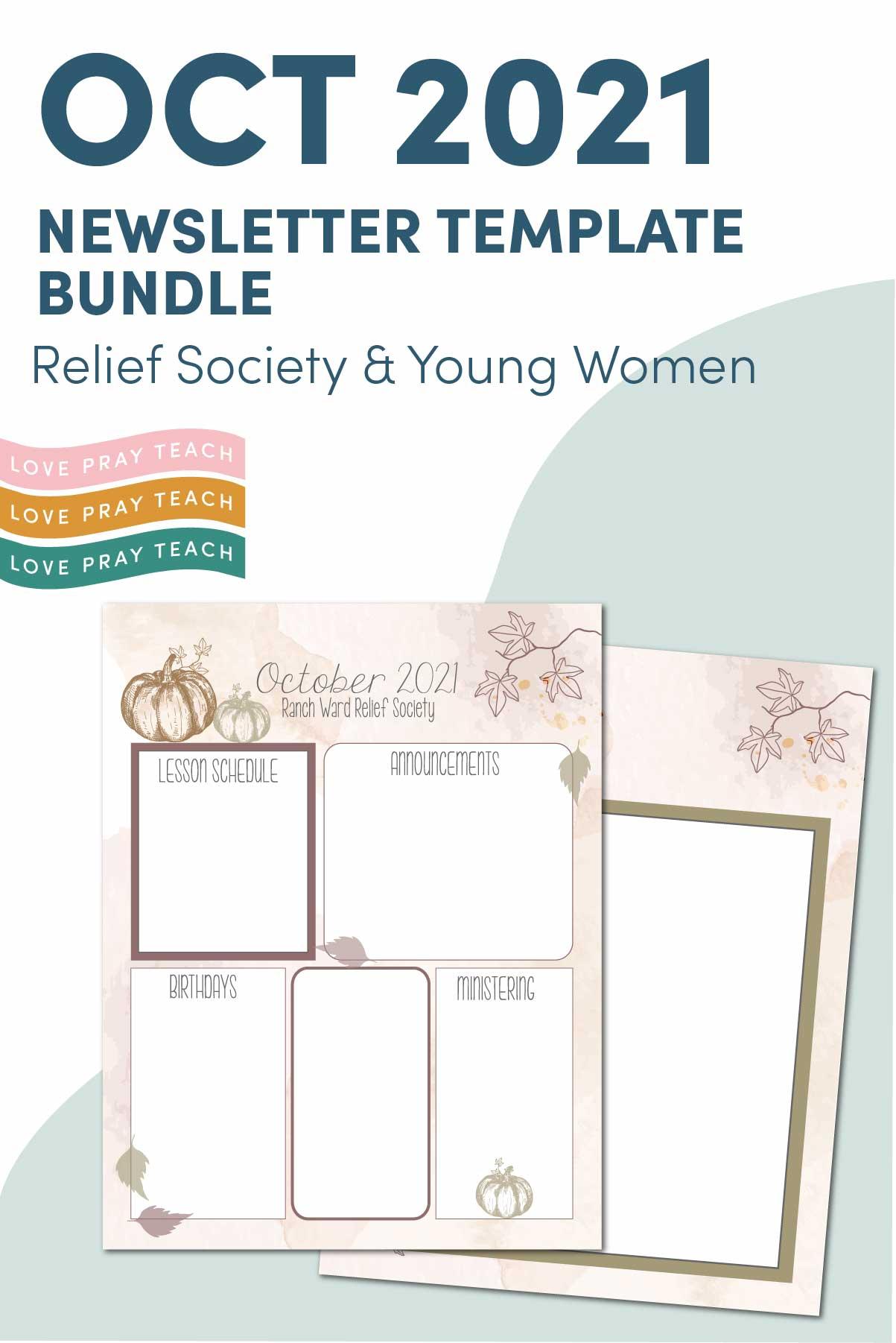 October 2021 Editable Newsletter Template for Relief Society and Young Women www.LovePrayTeach.com